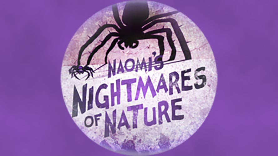 Naomi's Nightmares of Nature